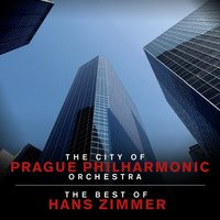 The Best of Hans Zimmer — The City Of Prague Philarmonic Orchestra, London Music Works, Mark Ayres