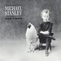 And Then — Michael Stanley