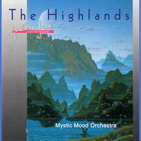 The Highlands — Mystic Mood Orchestra