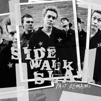 Past Remains — Side Walk Slam