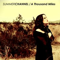 A Thousand Miles — Summer Channel