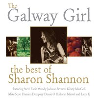 The Galway Girl: The Best of Sharon Shannon — Sharon Shannon