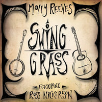 Swing Grass — Molly Reeves