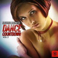 Electric Madness: Dance Countdown, Vol. 3 — сборник