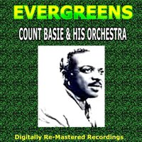 Evergreens - Count Basie & His Orchestra — Count Basie & His Orchestra