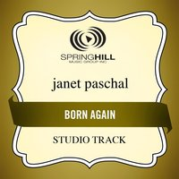 Born Again (Studio Track) — Janet Paschal