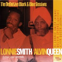 Lenox and Seventh (1985) — Melvin Sparks, Lonnie Smith, Alvin Queen