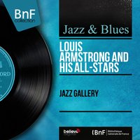 Jazz Gallery — Louis Armstrong and His All-Stars