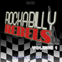 Rockabilly Rebels Vol 1 — сборник