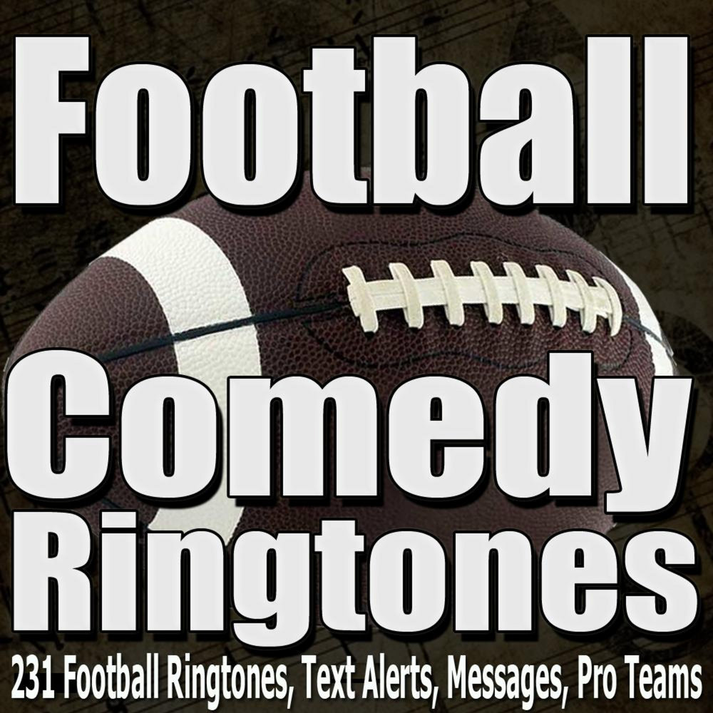 Comedy Ringtones, Pro Football Text Alerts, Alarms, and