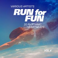 Run for Fun (20 Rhythmic Heartbeats), Vol. 4 — сборник