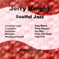 Soulful Jazz — Jerry Knight