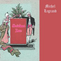 Christmas Love — Michel Legrand