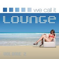 We Call It Lounge, Vol. 2 — сборник