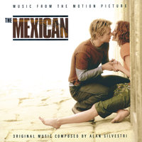 The Mexican - Music From The Motion Picture — сборник