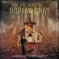 American Christianity — The Picture of Dorian Gray