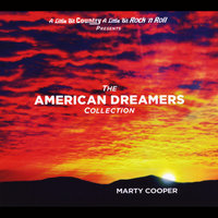 The American Dreamers Collection — Marty Cooper