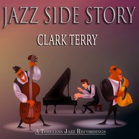 Jazz Side Story — Clark Terry