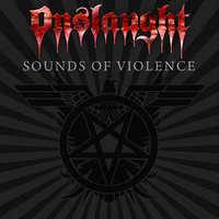 Sounds Of Violence — Onslaught