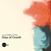 Days of Growth — Louis Kolben, Mozi