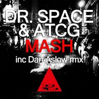 Mash — Dr. Space, Atcg