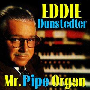 Eddie Dunstedter - Medley - Mine / Soon