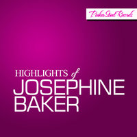 Highlights of Josephine Baker — Joséphine Baker