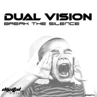 Break the Silence — Dual Vision