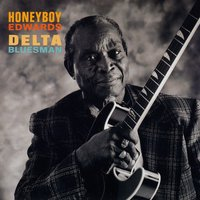 "Delta Bluesman — David ""Honeyboy"" Edwards"