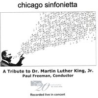 A Tribute To Dr. Martin Luther King, Jr. — Chicago Sinfonietta