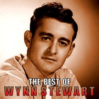 The Best of Wynn Stewart — Wynn Stewart, Wynn Sttewart