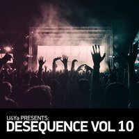 U4Ya Presents Desequence, Vol. 10 — U4Ya