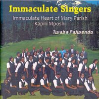 Twaba Palwendo — Immaculate Singers Immaculate Heart Of Mary Parish Kapiri Mposhi