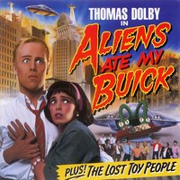 Alien's Ate My Buick — Thomas Dolby