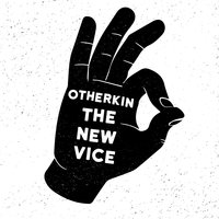 The New Vice EP — Otherkin