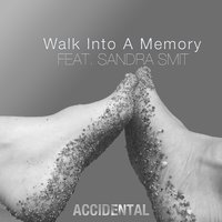 Walk Into a Memory — Accidental