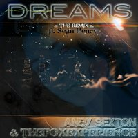 Dreams — Andy Sexton, Sean Henry, The Fox Experience