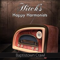 Baptistown Crawl — Hitch's Happy Harmonists