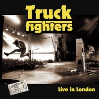 Live in London — Truckfighters