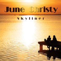 Skyliner — June Christy