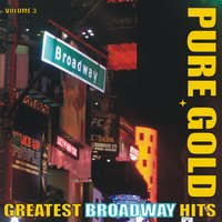 Pure Gold - Greatest Broadway Hits, Vol. 3 — сборник