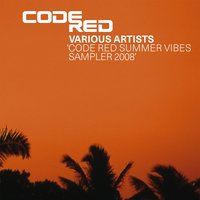 Code Red Summer Vibes Sampler 2008 — Code Red Summer Vibes Sampler 2008
