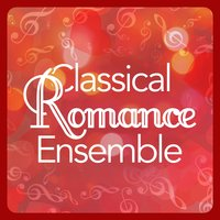 Classical Romance Ensemble — Romantic Music Ensemble