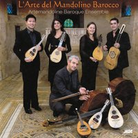 L'Arte del Mandolino Barocco — Антонио Вивальди, Artemandoline Baroque Ensemble