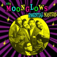 Essential Masters — The Moonglows