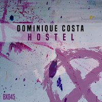 Hostel — Dominique Costa