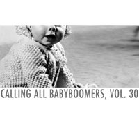 Calling All Babyboomers, Vol. 30 — сборник