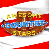 Awesome Country Stars — Country Pop All-Stars, New Country Collective, Country And Western, Country And Western|Country Pop All-Stars|New Country Collective