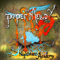 The Nightmare Academy - EP — The Paper Melody