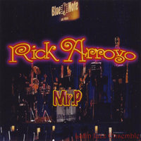 Mr. P — Rick Arroyo